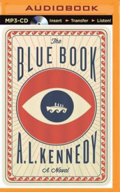The Blue Book av A. L. Kennedy (Lydbok-CD)