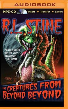 The Creatures from Beyond Beyond av R L Stine (Lydbok-CD)