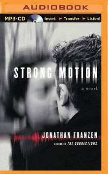 Strong Motion av Jonathan Franzen (Lydbok-CD)