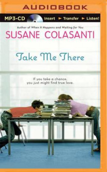 Take Me There av Susane Colasanti (Lydbok-CD)