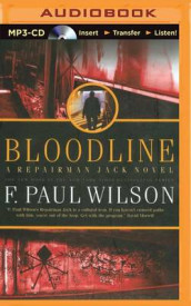 Bloodline av F Paul Wilson (Lydbok-CD)