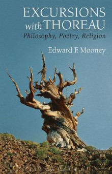 Excursions with Thoreau av Edward F. Mooney (Innbundet)