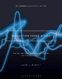 Production Sound Mixing av John J. Murphy (Heftet)