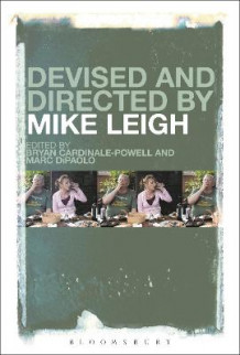 Devised and Directed by Mike Leigh (Heftet)