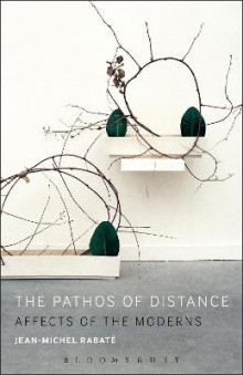 The Pathos of Distance av Jean-Michel Rabate (Innbundet)
