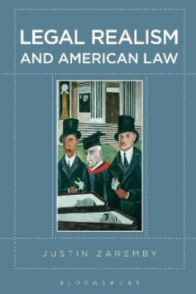 Legal Realism and American Law av Justin Zaremby (Heftet)