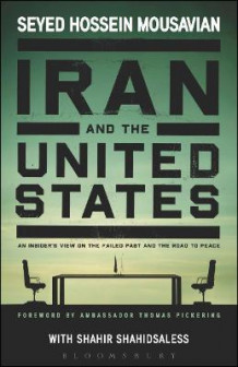 Iran and the United States av Seyed Hossein Mousavian og Shahir Shahidsaless (Heftet)