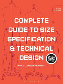 Complete Guide to Size Specification and Technical Design av Paula J. Myers-McDevitt (Samlepakke)