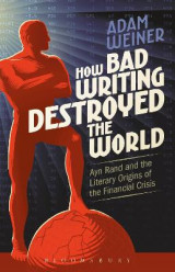 Omslag - How Bad Writing Destroyed the World