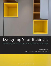 Designing Your Business av Gordon T. Kendall (Heftet)