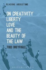 Omslag - On Creativity, Liberty, Love and the Beauty of the Law