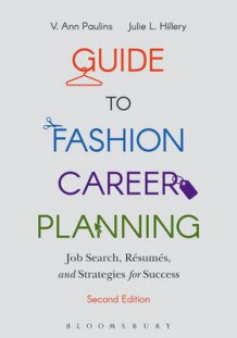 Guide to Fashion Career Planning av V. Ann Paulins og Julie L. Hillery (Heftet)