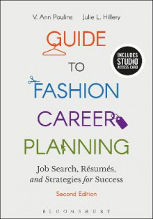 Guide to Fashion Career Planning av V. Ann Paulins og Julie L. Hillery (Samlepakke)