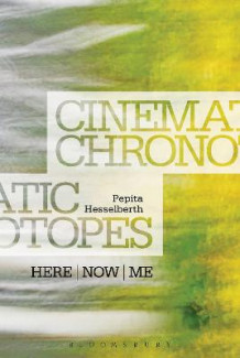 Cinematic Chronotopes av Pepita Hesselberth (Heftet)