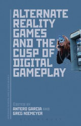 Omslag - Alternate Reality Games and the Cusp of Digital Gameplay