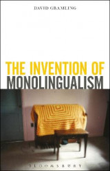 Omslag - The Invention of Monolingualism