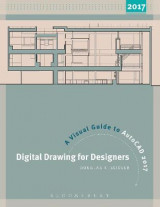 Omslag - Digital Drawing for Designers: A Visual Guide to AutoCAD 2017