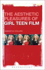 Omslag - The Aesthetic Pleasures of Girl Teen Film