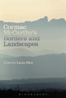 Cormac McCarthy's Borders and Landscapes (Innbundet)