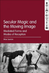 Omslag - Secular Magic and the Moving Image