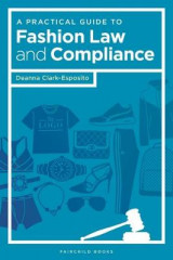 Omslag - A Practical Guide to Fashion Law and Compliance