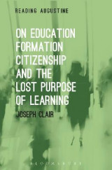 Omslag - On Education, Formation, Citizenship and the Lost Purpose of Learning