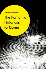Omslag - The Romantic Historicism to Come