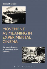 Omslag - Movement as Meaning in Experimental Cinema