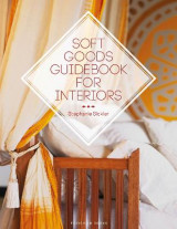 Omslag - Soft Goods Guidebook for Interiors