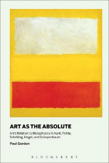 Art as the Absolute av Paul Gordon (Heftet)