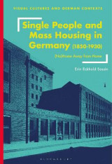 Omslag - Single People and Mass Housing in Germany, 1850-1930