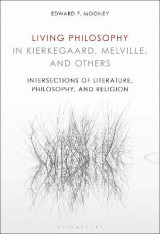 Omslag - Living Philosophy in Kierkegaard, Melville, and Others