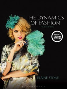 The Dynamics of Fashion av Elaine Stone (Samlepakke)