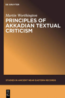 Principles of Akkadian Textual Criticism av Martin Worthington (Heftet)