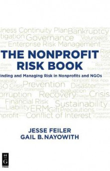 THE NONPROFIT RISK BOOK av Jesse Feiler og Gail Nayowith (Heftet)