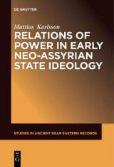 Omslag - Relations of Power in Early Neo-Assyrian State Ideology