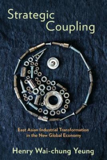 Strategic Coupling av Henry Wai-Chung Yeung (Heftet)