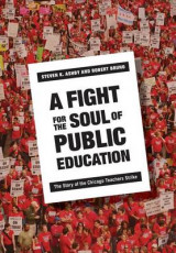 Omslag - A Fight for the Soul of Public Education