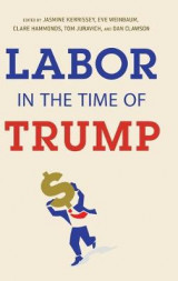 Omslag - Labor in the Time of Trump
