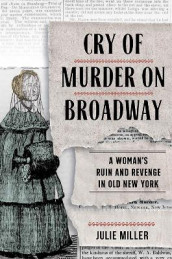 Cry of Murder on Broadway av Julie Miller (Innbundet)