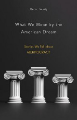 Omslag - What We Mean by the American Dream