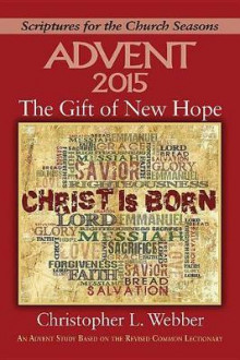 The Gift of New Hope av Christopher L. Webber (Heftet)