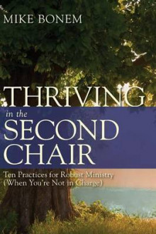 Thriving in the Second Chair av Mike Bonem (Heftet)