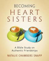 Omslag - Becoming Heart Sisters - Women's Bible Study Participant Workbook