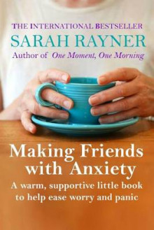 Making Friends with Anxiety av Sarah Rayner (Heftet)
