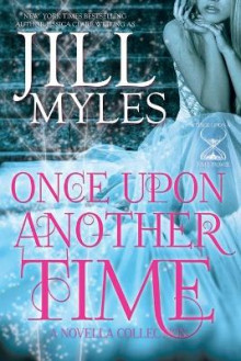 Once Upon Another Time av Jill Myles (Heftet)