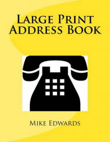 Large Print Address Book av Mike Edwards (Heftet)