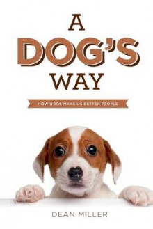 A Dog's Way av Dean Miller (Heftet)