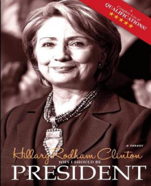 Why I Should Be President av Hillary Rodham Clinton (Heftet)