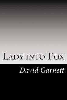 Lady Into Fox av David Garnett (Heftet)